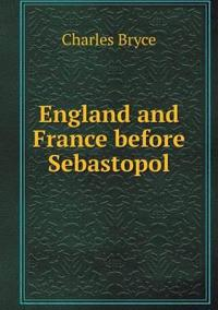 England and France Before Sebastopol