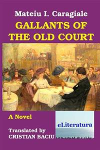 Gallants of the Old Court