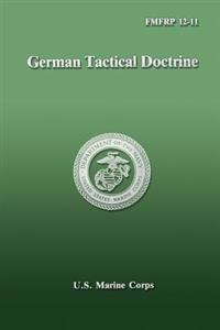 German Tactical Doctrine (Fmfrp 12-11)