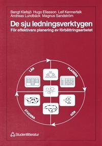 De sju ledningsverktygen - För effektivare planering av förbättringsarbetet