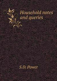 Household Notes and Queries