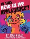 Is This Acid in My Applesauce?