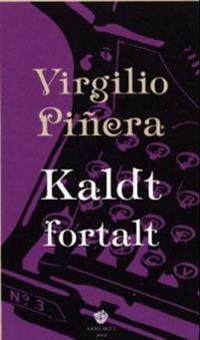 Kaldt fortalt - Virgilio Piñera | Inprintwriters.org