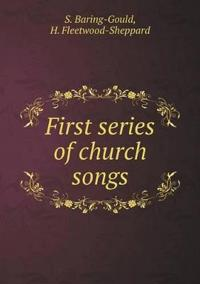 First Series of Church Songs
