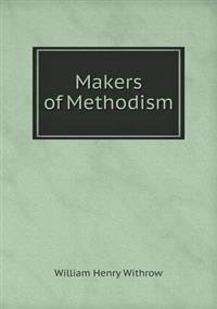 Makers of Methodism