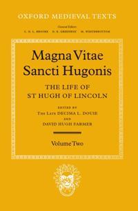 Magna Vita Sancti Hugonis: Volume II