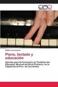 Piano, Teclado y Educacion