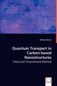 Quantum Transport in Carbon-based Nanostructures