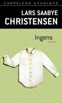 Ingens - Lars Saabye Christensen | Ridgeroadrun.org
