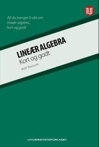 Lineær algebra; kort og godt