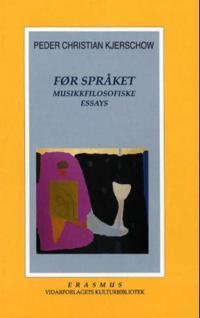 Før språket - Peder Christian Kjerschow pdf epub
