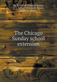 The Chicago Sunday School Extension