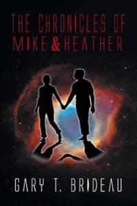 The Chronicles of Mike & Heather