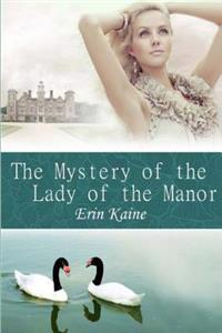 The Mystery of the Lady of the Manor