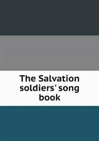 The Salvation Soldiers' Song Book