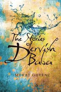The Stories of Dervish Baba