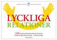 Lyckliga relationer - 228 hemligheter om hur man gör en bra relation - fantastisk
