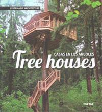 Tree Houses / Casas en los arboles