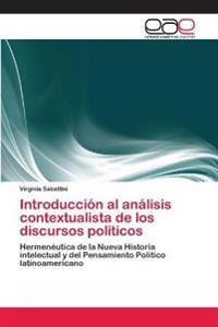 Introduccion Al Analisis Contextualista de Los Discursos Politicos
