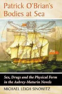 Patrick O'Brian's Bodies at Sea