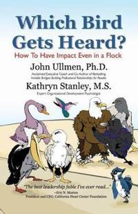 Which Bird Gets Heard?