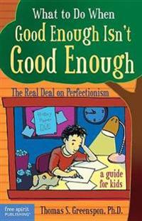 What to Do When Good Isn't Good Enough