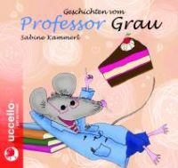 Geschichten vom Professor Grau