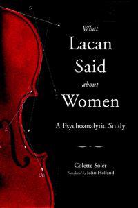 What Lacan Said About Women