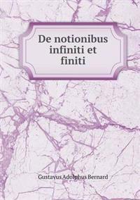 de Notionibus Infiniti Et Finiti