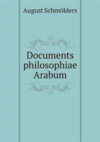 Documents Philosophiae Arabum