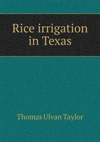 Rice Irrigation in Texas