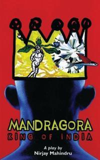 Mandragora: King of India