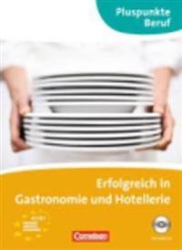 Pluspunkte Beruf. Erfolgreich in der Gastronomie. Kursbuch mit CD