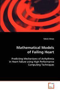 Mathematical Models of Failing Heart