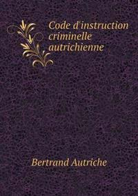 Code D'Instruction Criminelle Autrichienne