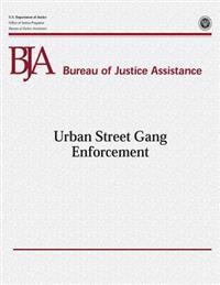 Urban Street Gang Enforcement