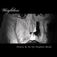 Weightless: Poetry and Art of Perseverance