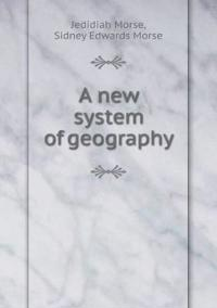 A New System of Geography
