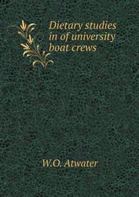 Dietary Studies in of University Boat Crews