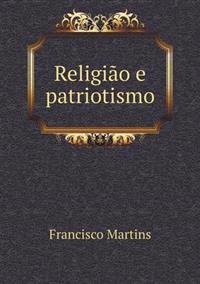 Religiao E Patriotismo