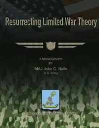 Resurrecting Limited War Theory