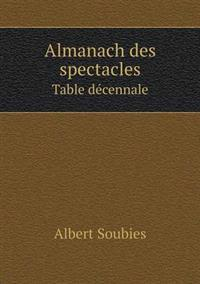 Almanach Des Spectacles Table Decennale