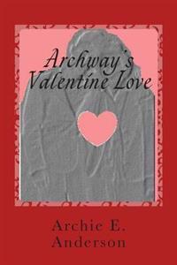 Archway's Valentine Love