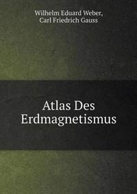 Atlas Des Erdmagnetismus