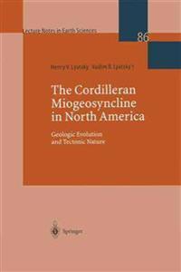 The Cordilleran Miogeosyncline in North America