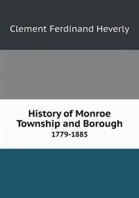 History of Monroe Township and Borough 1779-1885
