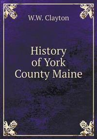 History of York County Maine
