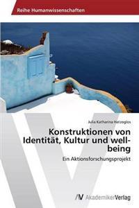 Konstruktionen Von Identitat, Kultur Und Well-Being