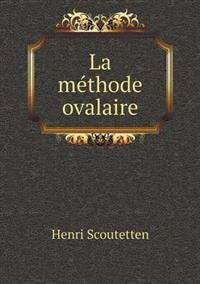 La Methode Ovalaire