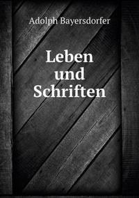 Leben Und Schriften